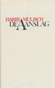 De aanslag roman av Harry Mulisch