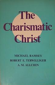 The Charismatic Christ – tekijä: Michael…