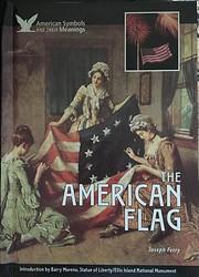 The American Flag (American Symbols & Their…