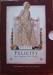 Felicity: An American Girl (The American…