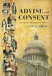 Advise and Consent (Advise and Consent, Book…