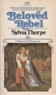 Beloved Rebel por Sylvia Thorpe