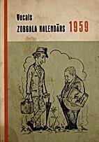 Vecais zobgala kalendārs 1959 gadam by…
