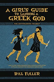 A Girl's Guide to Landing a Greek God…