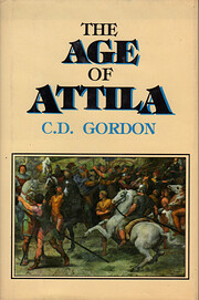 The Age of Attila: Fifth-Century Byzantium…