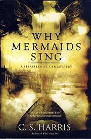 Why Mermaids Sing: A Sebastian St. Cyr…