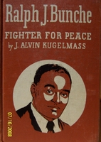 Ralph J. Bunche: Fighter for Peace by J.…