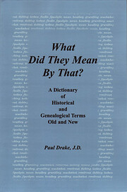 What Did They Mean By That? A Dictionary of…