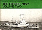 The French Navy: Volume 2 by Henri Le Masson