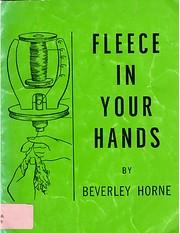 Fleece In Your Hands por Beverley Horne
