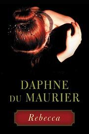 Rebecca de Daphne Du Maurier