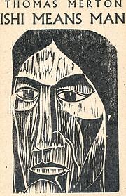 Ishi Means Man: [Essays] por Thomas Merton