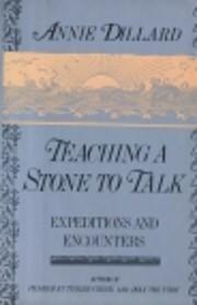 Teaching a Stone to Talk de Annie Dillard