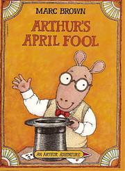 Arthur's April Fool – tekijä: Marc Brown