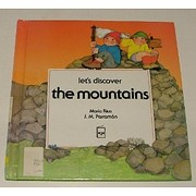 Let's Discover: The Mountains…