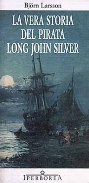 La vera storia del pirata Long John Silver…