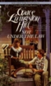 Not Under the Law by Grace Livingston Hill