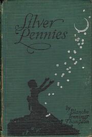 Silver Pennies de Blanche Jennings Thompson
