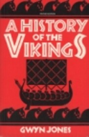 A History of the Vikings af Gwyn Jones