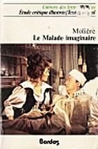 La Malade Imaginaire by Molière