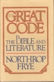 The Great Code: The Bible and Literature de…