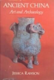 Ancient China: Art and Archaeology av…