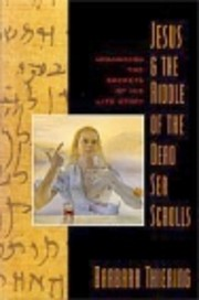 Jesus & the Riddle of the Dead Sea Scrolls:…