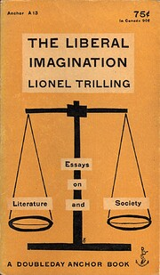 The liberal imagination : essays on…