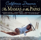 The Mamas & The Papas ~ California Dreamin…