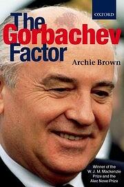 The Gorbachev Factor af Archie Brown