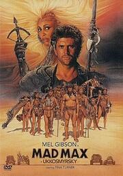 Mad Max Beyond Thunderdome von George Miller