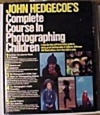 John Hedgecoe's Complete Course in…