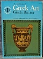 Handbook of Greek Art by Gisela M.A. Richter
