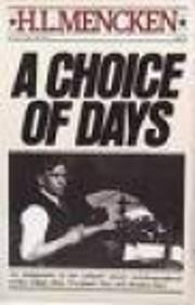 A Choice of Days – tekijä: H. L. Mencken