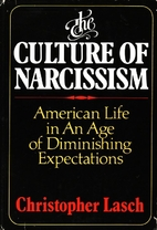 The Culture of Narcissism: American Life in…