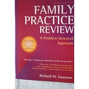 Family Practice Review: A Problem Oriented…