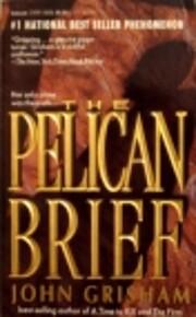 The pelican brief por John Grisham