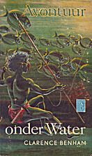 Avontuur onder water by Clarence Benham