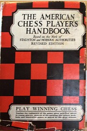 The American Chess Player's Handbook.…