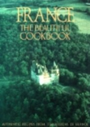 France the beautiful cookbook : authentic…