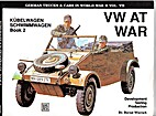 VW at War: Kubelwagen, Schwimmwagen : Book 2…