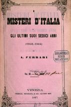 I misteri d'Italia, o gli ultimi suoi sedici…