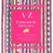 A-Z of Embroidery Stitches de Sue Gardner