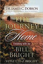 The Journey Home: Finishing With Joy av Bill…