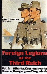 Foreign Legions of the Third Reich Vol. 3…