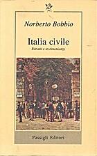 Italia civile : ritratti e testimonianze by…