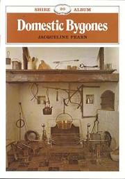 Domestic Bygones. Shire Album Series No. 20…