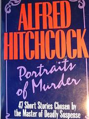 Portraits of Murder: 47 Short Stories Chosen…