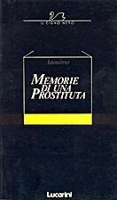 Memorie di una prostituta by Anonimo