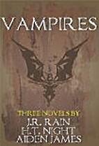 Aiden James's Vampires by Aiden James